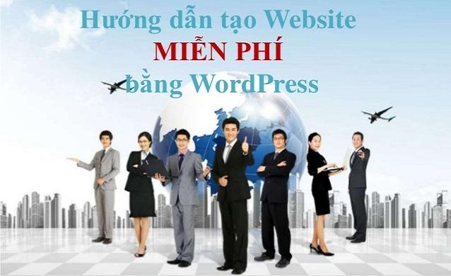 Cách tạo website miễn phí bằng Wordpress, Google Sites