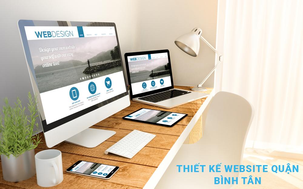 Thiết kế website quận Bình Tân uy tin, chất lượng, giá rẻ