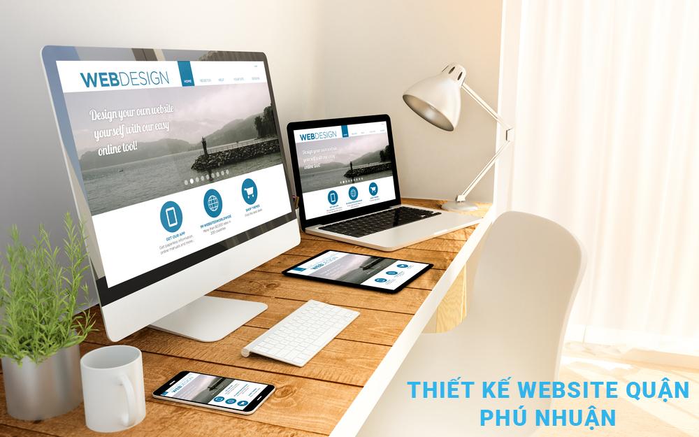 Thiết kế website quận phú nhuận uy tín, chuyên nghiệp, giá rẻ